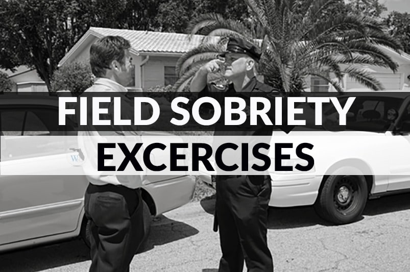 Field Sobriety Exercises
